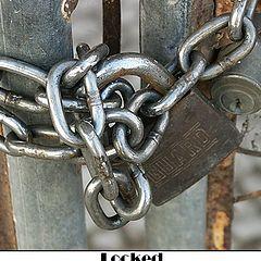 """фото """"Locked"""""""