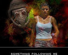 "photo ""Something following me"""