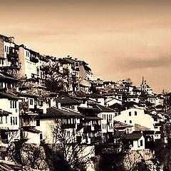 """фото """"Велико Тырново - старинный город...."""""""