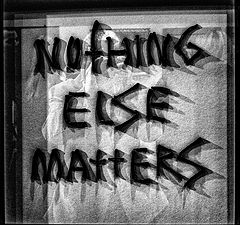 "photo ""Nothing else matters"""