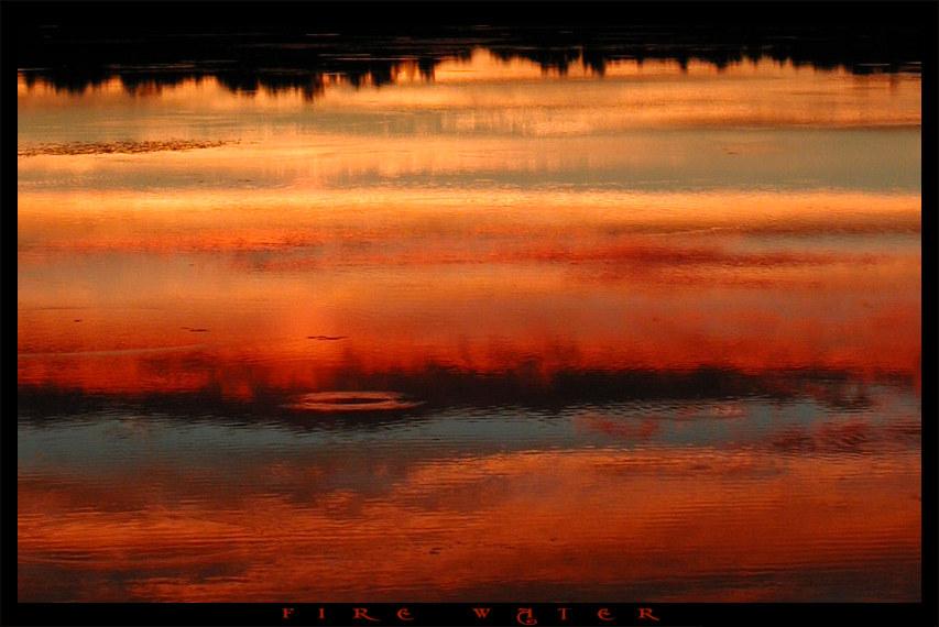 "фото ""Fire Water"" метки: пейзаж, вода, закат"