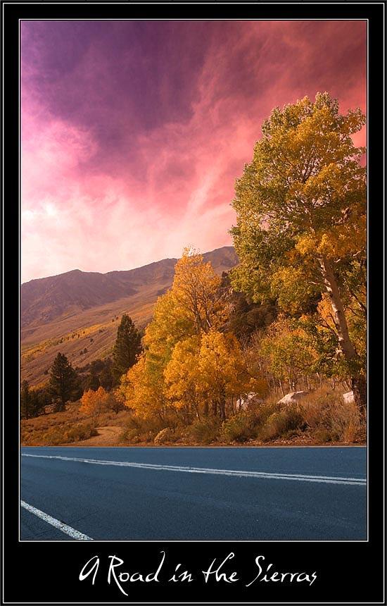 "фото ""A Road in the Sierras"" метки: пейзаж, горы, осень"