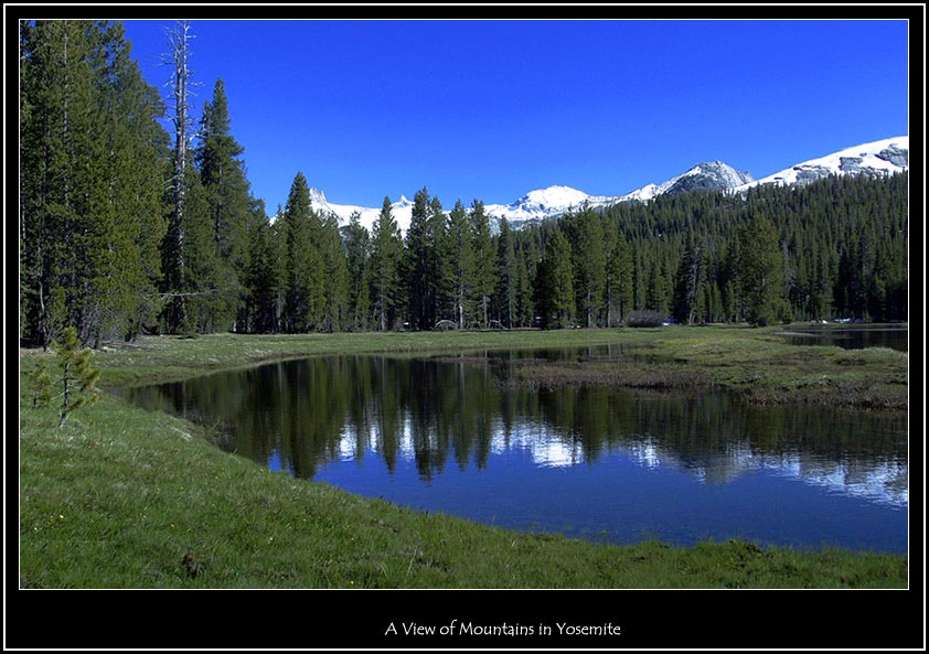 "photo ""A View of Mountains in Yosemite"" tags: landscape, mountains, water"