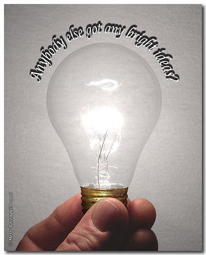 """photo """"Bright Idea"""" tags: humor,"""