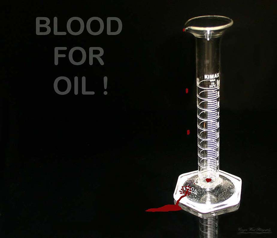 "photo ""BLOOD FOR OIL !"" tags: reporting,"